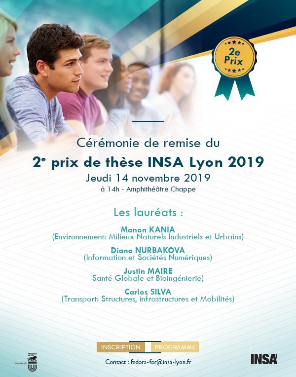 Cérémonie de remise du 2e prix de thèse INSA Lyon 2018 - Jeudi 14 novembre 2019<br /> à 14h - Amphithéâtre Chappe=